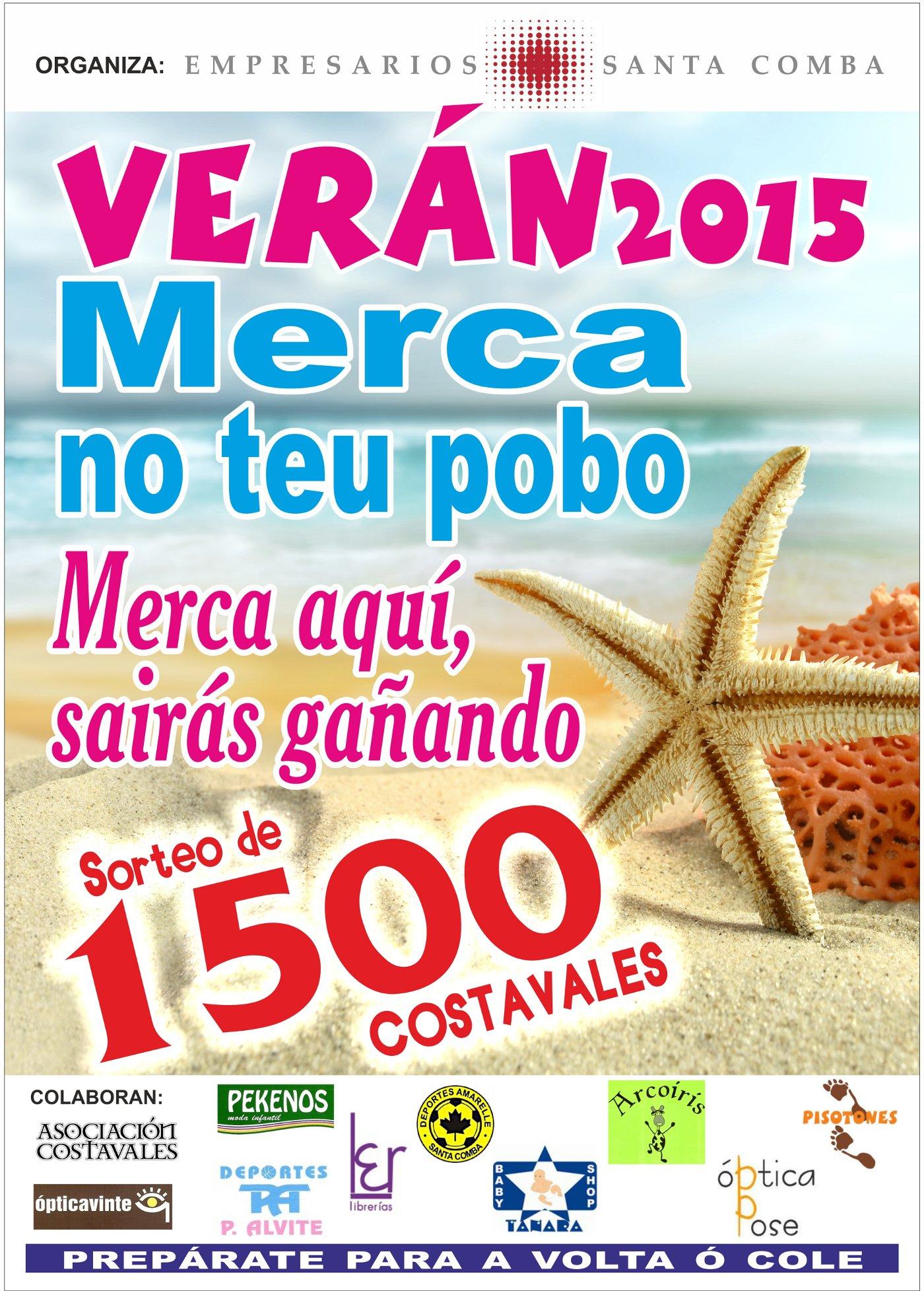 Cartaz sorteo costavales, campaña verán 2015 da asociación de empresarios de Santa Comba